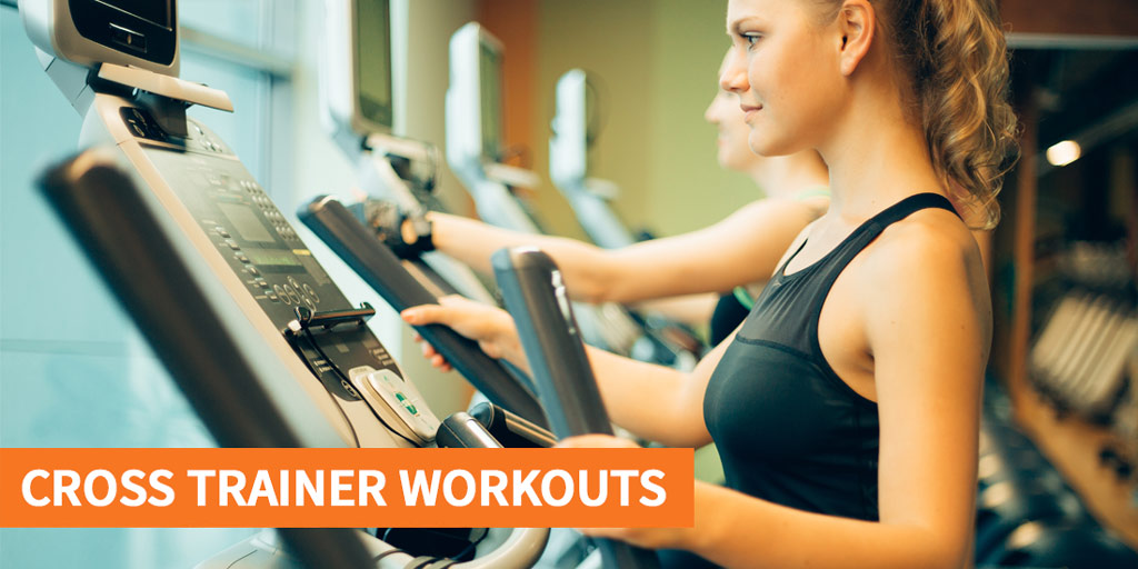 A guide to cross trainer workouts